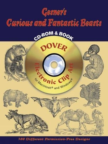Gesner's Curious and Fantastic Beasts CD-ROM and Book (Dover Electronic Clip Art) pdf