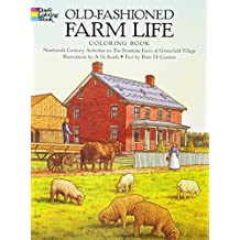 Old-Fashioned Farm Life Coloring Book: Nineteenth Century Activities on the Firestone Farm at Greenfield Village