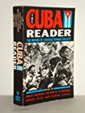 The Cuba Reader : The Making of a Revolutionary Society, , 0802130437