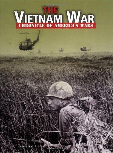 The Vietnam War (Chronicle of America's Wars) ebook