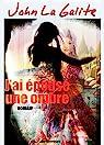 J'ai épousé une ombre: Dans une Inde chaotique, un homme soupçonné de meurtre cherche la preuve de son innocence par La Galite