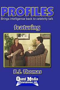 PROFILES featuring B.J. Thomas