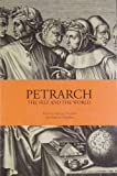img - for Petrarch: Self and the World book / textbook / text book