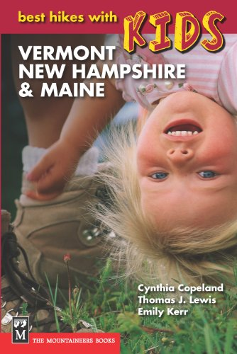Best Hikes with Kids: Vermont, New Hampshire & Maine
