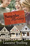 Saturday Morning: A Novel