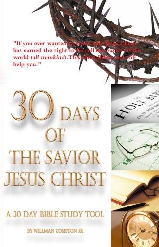 30 Days of The Savior Jesus Christ PDF