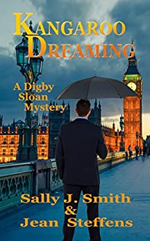Kangaroo Dreaming: A Digby Sloan Mystery by [Smith, Sally J., Steffens, Jean]
