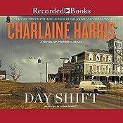 Day Shift: A Novel of Midnight, Texas | Charlaine Harris