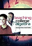 img - for Teaching College Algebra: Reversing the Effects of Social Promotion book / textbook / text book