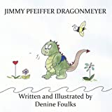 Jimmy Pfeiffer Dragonmeyer, Denine Foulks, 1937260976