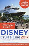 img - for The Unofficial Guide to Disney Cruise Line 2017 (The Unofficial Guides) book / textbook / text book