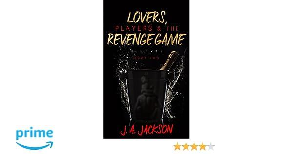 Revenge Lovers Players The Seducer Book Ii The Revenge Game