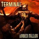 The Terminal | Amber Fallon