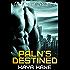 Paln's Destined (Universal Brides Book 1) (A SciFi Alien Romance)