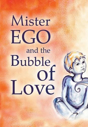 Mister Ego and the Bubble of Love]()