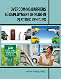 img - for Overcoming Barriers to Deployment of Plug-in Electric Vehicles book / textbook / text book