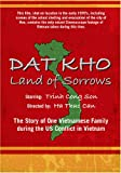 DAT KHO - Land of  Sorrows