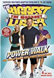 Biggest Loser the Workout: Power Walk
