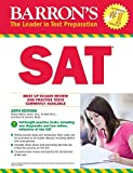 Barron's SAT, 29th Edition [8/1/2017] Sharon Weiner Green M.A.