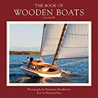 The Book of Wooden Boats Volume 3