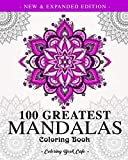 100 Greatest Mandalas Coloring Book: The Ultimate
