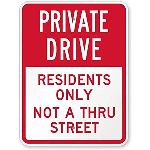 Private Drive Lawn Sign - Aluminum Metal Sign Private Drive - Residents Only Not A Thru Street Sign Road Sign 8x12 INCH