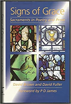 Signs of Grace: Sacraments in Poetry and Prose