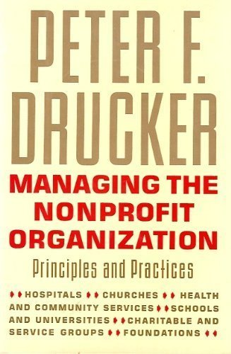 Managing the Nonprofit Organization: Principles and Practices