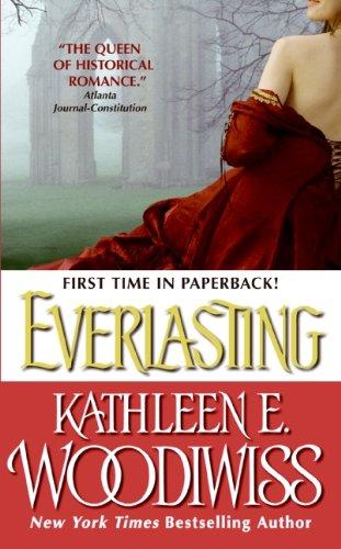 Everlasting by Kathleen E. Woodiwiss