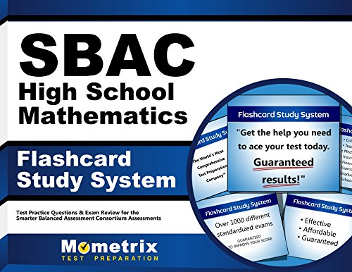 SBAC High School Mathematics Flashcard Study System: SBAC Test Practice Questions & Exam Review for the Smarter Balanced Assessment Consortium Assessments (Cards)