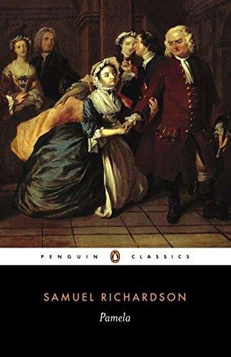 Pamela: Or, Virtue Rewarded (Penguin Classics)