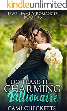 Do Tease the Charming Billionaire (Jewel Family Romance Book 6)