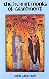 img - for The Hermit Monks of Grandmont (Cistercian Studies Series) book / textbook / text book