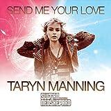 Send Me Your Love (Original)