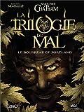 """Afficher """"La trilogie du mal n° 1 Le bourreau de Portland"""""""