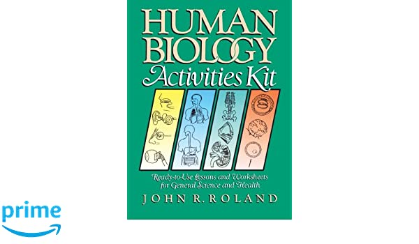 Amazon human biology activities kit ready to use lessons and amazon human biology activities kit ready to use lessons and worksheets for general science and health 9780787966621 john r roland books fandeluxe Choice Image