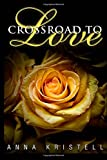 Crossroad To Love (Fab Five) (Volume 1)