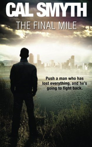Book: The Final Mile by Cal Smyth