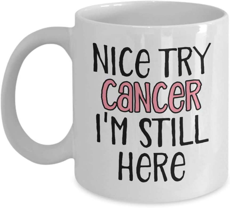 Regalos para pacientes con cáncer de mama mujeres, buen intento de estar aquí todavía, taza de café, regalo de Navidad (11 oz) – F2024