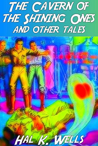 The Cavern of the Shining Ones and Other Tales