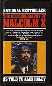 alex haley books and essay I need 9 pages response essay about two books that you will have to read the class is african american historybook 1 the autobiography of malcolm x as told to alex haley, by malcolm xbook2.