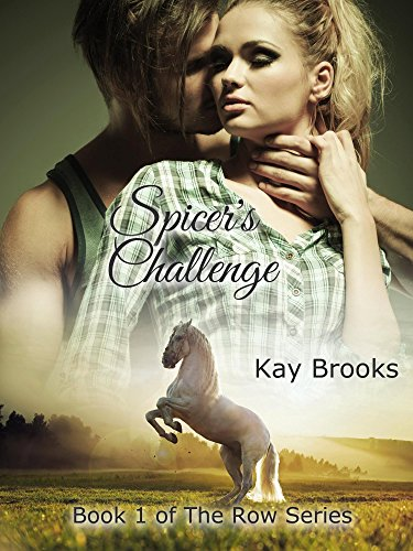 Spicer's Challenge (The Row Book 1)