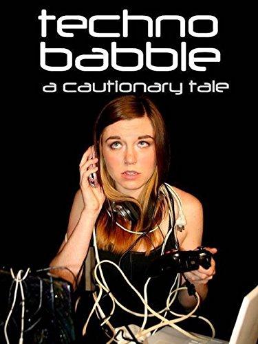 Technobabble: A Cautionary ()