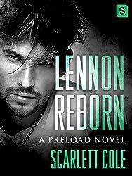 Lennon Reborn: A steamy, emotional rockstar romance (Preload Book 4)