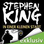 In einer kleinen Stadt: Needful Things | Stephen King