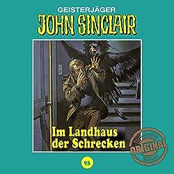 Im Landhaus der Schrecken (John Sinclair - Tonstudio Braun Klassiker 93)