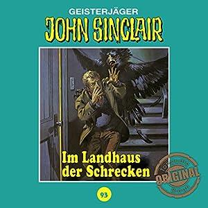 Im Landhaus der Schrecken (John Sinclair - Tonstudio Braun Klassiker 93) Hörspiel