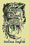The Amores Defined, Melissa English, 1456053019