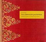 img - for Een Schitterende Geschiedenis: Weefsels en Batiks van Palembang en Djambi book / textbook / text book