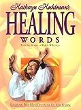 Katheryn Kuhlman's Healing Words, Kathryn Kuhlman, 0884194604